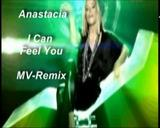 Anastacia - I Can Feel You + I Do + Time (3x MV-REMIX) [Made by F.R.]